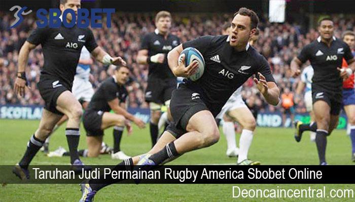 Taruhan Judi Permainan Rugby America Sbobet Online