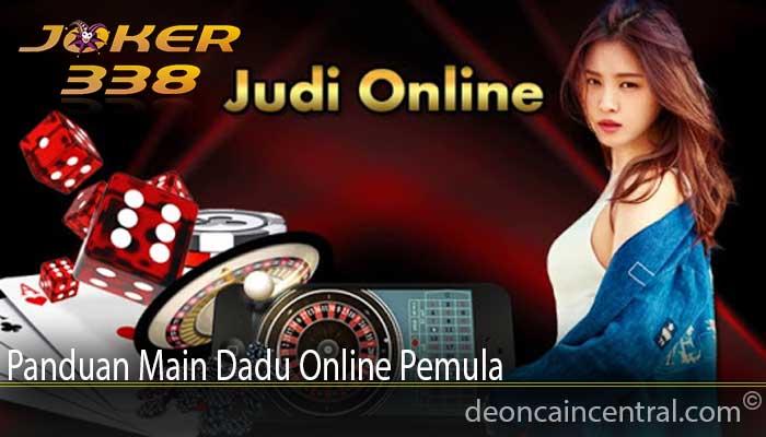 Panduan Main Dadu Online Pemula