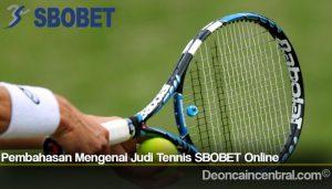 Pembahasan Mengenai Judi Tennis SBOBET Online